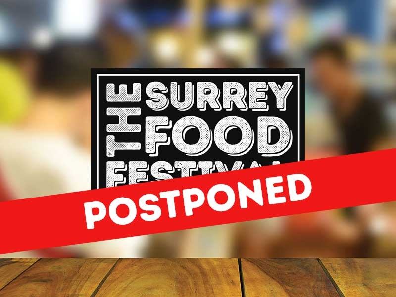 The Surrey Food Festival POSTPONED